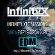 Infinity XTC Sessions on EDMCentral.FM every Saturday 2-3pm BST