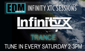 Infinity XTC Sessions on EDM Central FM